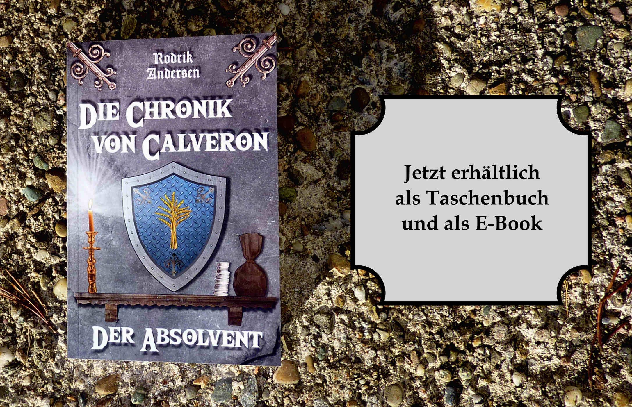Die Chronik von Calveron - jetzt erhältlich als Taschenbuch und E-Book